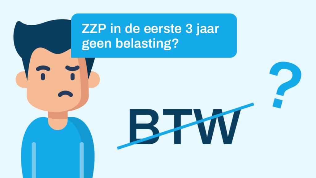 zzp eerste drie jaar geen belasting