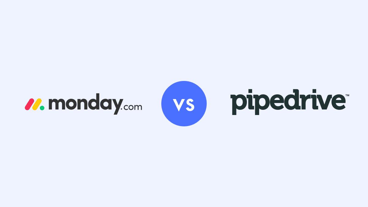 Monday vs Pipedrive